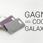 Gagnez des coques pour Galaxy S2 avec Amahousse.com et Nyini.com