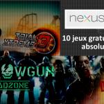 10 jeux gratuits à avoir absolument sur la Nexus 10