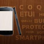Coque, housse, étui ou bumper, quelle protection choisir pour votre smartphone ?