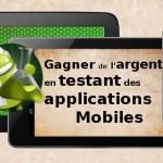 Gagner de l'argent en testant des applications mobiles