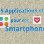 5 applications et jeux à installer sur son smartphone