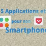 5 applications et jeux à installer sur son smartphone
