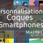 Personnaliser sa coque pour mobiles avec Master Case