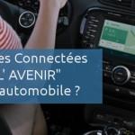 Les voitures connectées, l'avenir de l'automobile